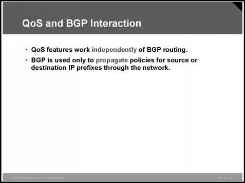 QoS and BGP Interaction - QOS Implementing - Cisco Certified